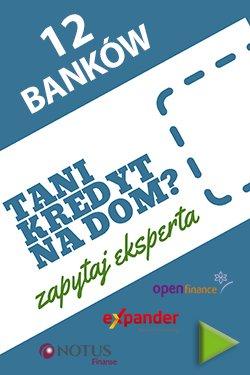 Tani kredyt na dom 12 banków